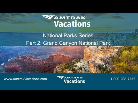 National Parks Series, Part 2: Grand Canyon National Park (3.21.18)