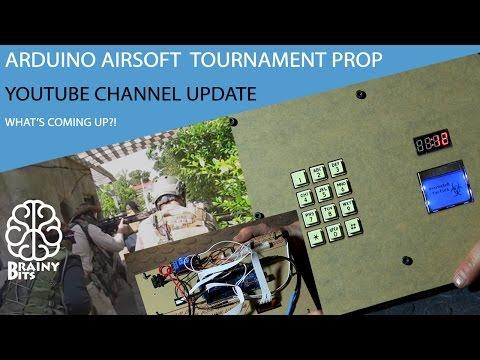 Arduino Airsoft tournament Prop build!  YouTube Channel Updates!