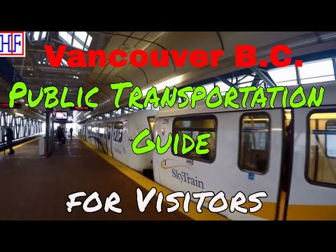 Vancouver | Public Transportation Guide for Visitors - Getting Around | Travel Guide | Episode# 2