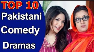 Top 10 Best Pakistani Comedy Dramas of All Time