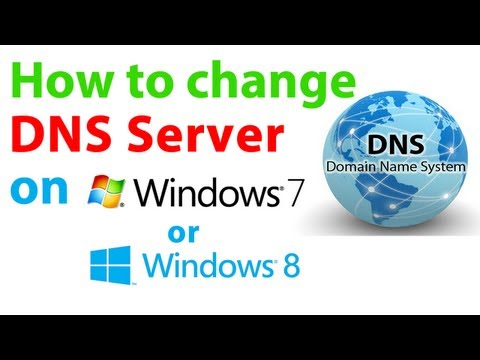 How to change your DNS server on Windows 8.1 / 8 or 7