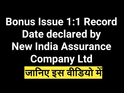 Bonus Issue 1:1 Record Date declared by New India Assurance Company Ltd