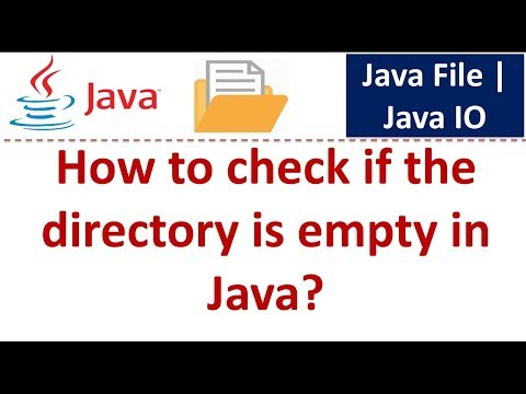 Java Tutorial : Java IO (Java File - How to check if the directory is empty)