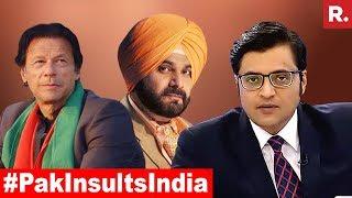 Navjot Singh Sidhu Praises Pakistan, Imran Khan Insults India | The Debate With Arnab Goswami