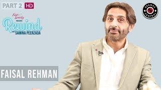 Faisal Rehman's Interesting Stories | Part II | Rewind With Samina Peerzada