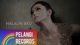 Dewi Perssik - Halalin Aku (Official Lyric Video)   Soundtrack Centini Manis