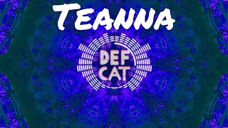 DefCat - Teanna [Buried Up-side Down]