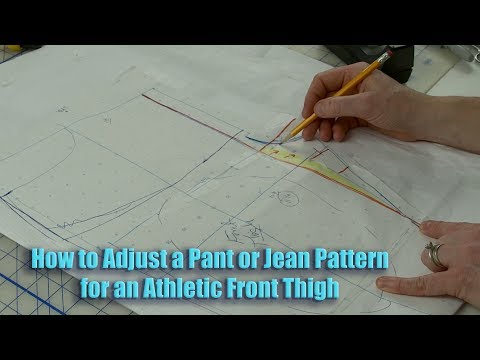 How to Adjust a Pant Pattern for an Athletic Front Thigh