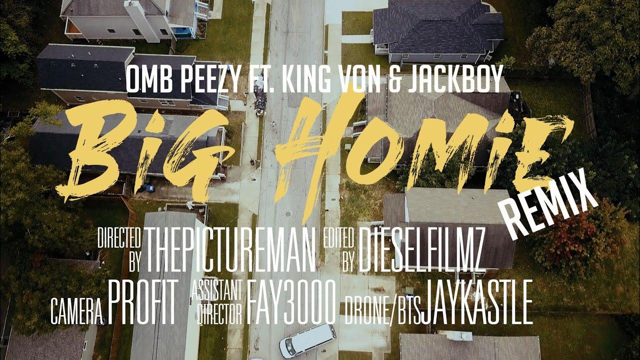 OMB Peezy - Big Homie (Remix) [feat. King Von & Jackboy] [Official Video]