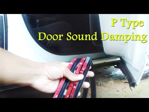 Car Door Sound Damping with P Type Rubber Seal DIY - Renault KWID