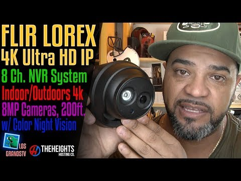 Lorex 4K Ultra HD IP NVR 8 Camera System 📹 : LGTV Review