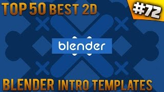 TOP 50 BEST Blender 2D Intro Templates