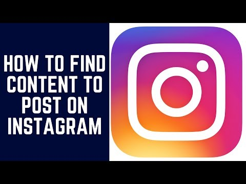 How To Find Content To Post On Instagram In 2018!
