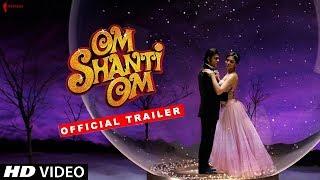 Om Shanti Om   Trailer   Now in HD   Shah Rukh Khan, Deepika Padukone   A film by Farah Khan