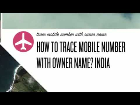How to trace mobile number with owner name india