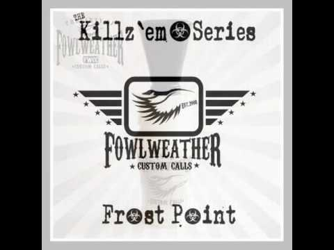 Fowl Weather Frost Point Duck Call