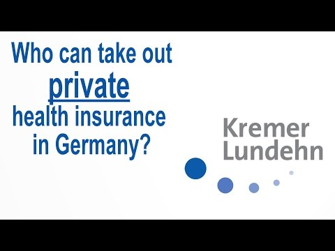 Who can take out Private Health Insurance in Germany?
