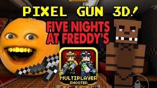 Annoying Orange plays Pixel Gun 3D: FIVE NIGHTS AT FREDDY