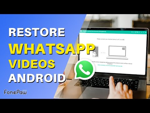 How to Recover WhatsApp Photos & Videos from Android