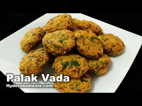 Palak Vada Recipe Video - How to Make Spinach Fritters at Home - Easy, Quick & Simple