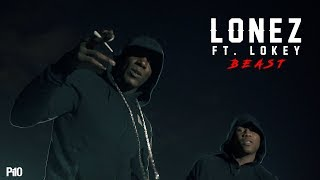 P110 - Lonez Ft. Lokey - Beast [Music Video]