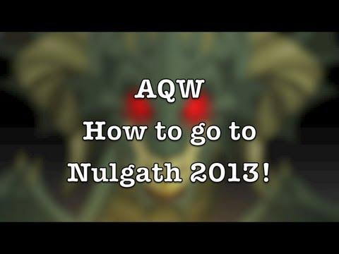 AQW: How to go to Nulgath 2013!