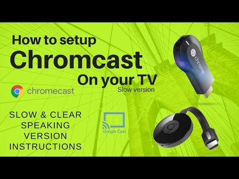 How to setup Chromecast on your TV. Slow & easy instructions