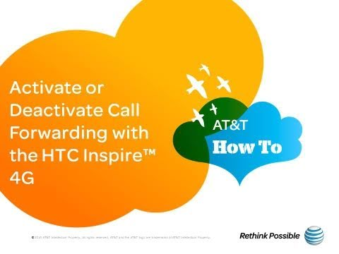 Activate or Deactivate Call Forwarding with the HTC Inspire™ 4G: AT&T How To Video Series