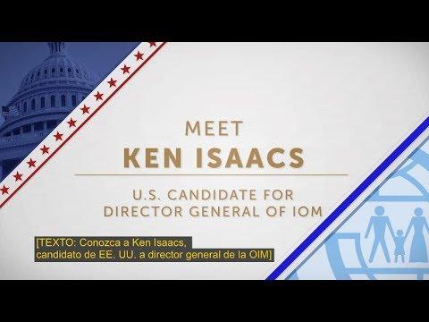 Conozca a Ken Isaacs, candidato de Estados Unidos a director general de la OIM