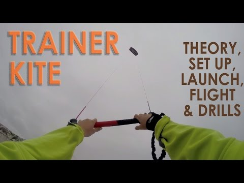 How to Kitesurf: Trainer Kite Tutorial
