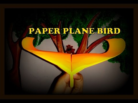 How to make paper airplane which looks & fly like Bird flapping wings.