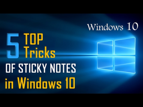 Top 5 Sticky Notes Tricks On Windows 10   Windows 10 Secrets