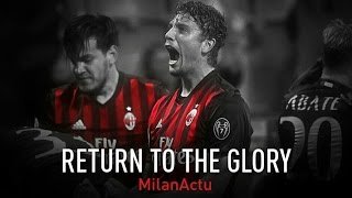 AC Milan - Return to the Glory- Motivational Speech - 2016/2017