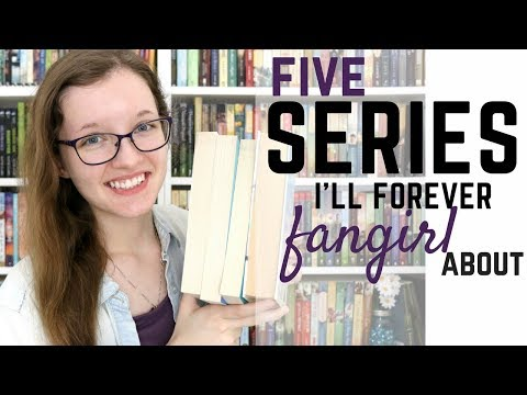 Five Series I'll Forever FANGIRL About - YA Edition!