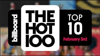Early Release! Billboard Hot 100 Top 10 February 3rd 2018 Countdown | Official