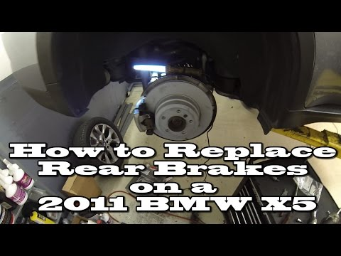 How to Replace Rear Brake Pads and Rotors on a 2011 BMW X5