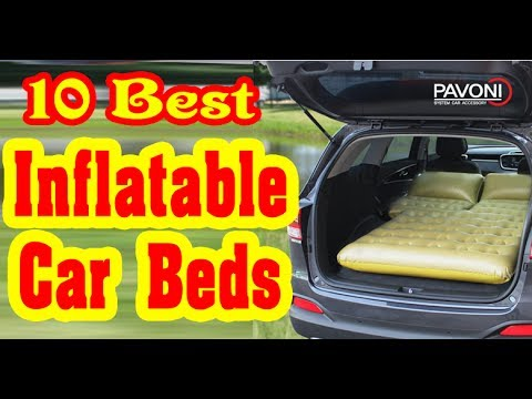Best Inflatable Car Beds to Buy in 2017