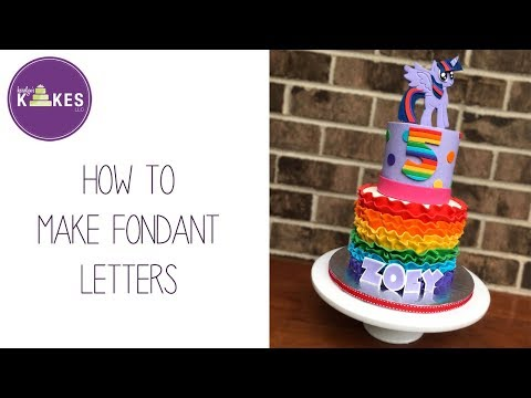 How to Make Fondant Letters