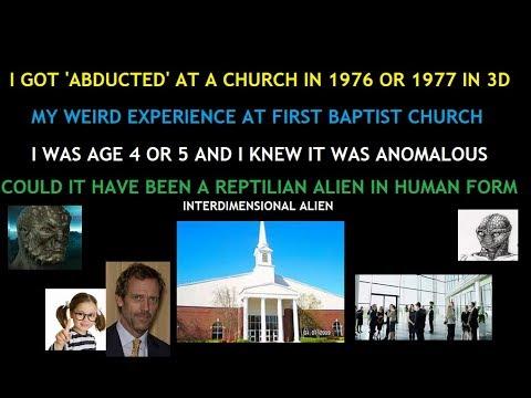 I Got 'Abducted' by Reptilian Alien (3D) N Physical Form @High Street Baptist Church. 1976YR. Age 4.