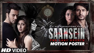 SAANSEIN - MOTION POSTER | Rajneesh Duggal, Sonarika Bhadoria, Hiten Tejwani & Neetha Shetty