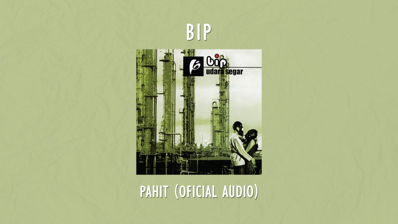 Download Bip - Pahit MP3 Gratis