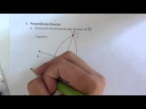Construction 1, 2   Perpendicular Bisector & Midpoint