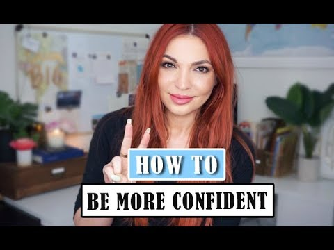 10 Tips To BE more CONFIDENT