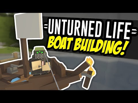 BOAT BUILDING - Unturned Life Roleplay #97