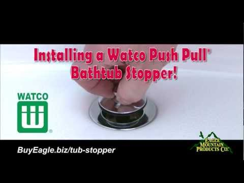 Watco Push Pull® Replacement Bathtub Stopper Installation
