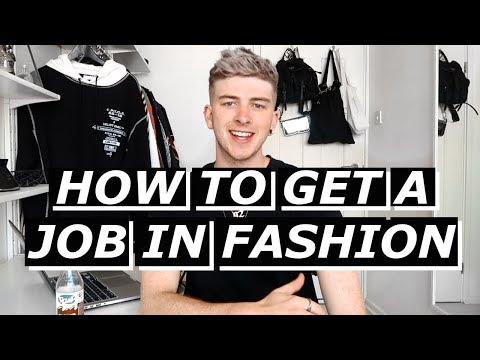 How To Get a Job In Fashion | Gallucks