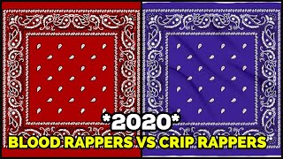 BLOOD RAPPERS 🔴VS CRIP RAPPERS 🔵2020 🔥