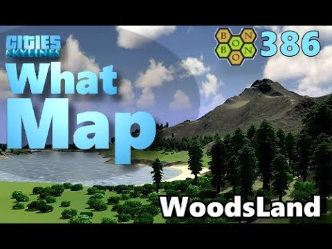 Cities Skylines - What Map - Map Review 346 - WoodsLand (Vanilla)