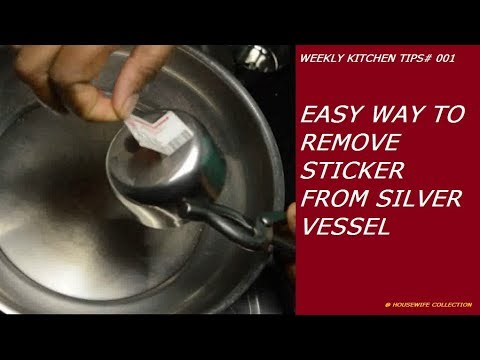 Easy way to Remove stickers from Silver vessels