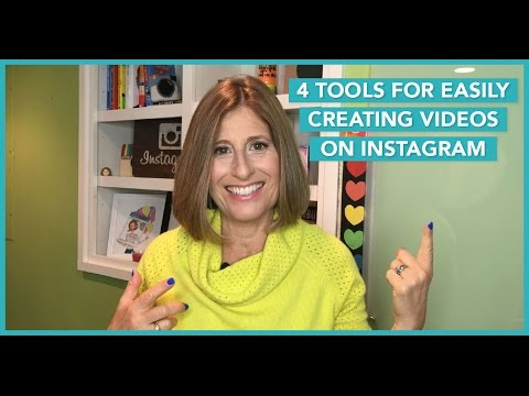 4 Tools For Easily Creating Videos On Instagram